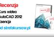 AutoCAD 2012 Esencja od strefakursow.pl