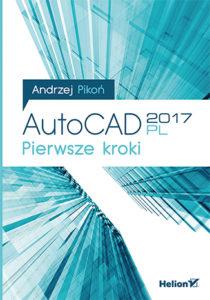 autocad 2017. pierwsze kroki