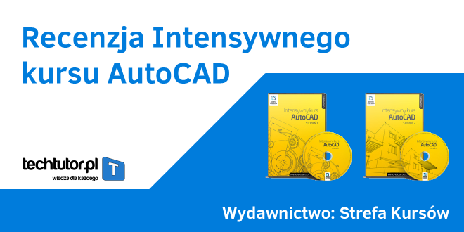 Intensywny kurs AutoCAD-a: Recenzja