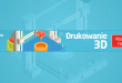 Szkolenie z druku 3d