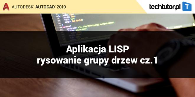 AutoCAD AutoLISP – podstawy automatyzacji