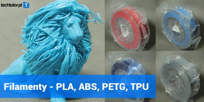 Filamenty do druku 3D – PLA, ABS, PETG, TPU